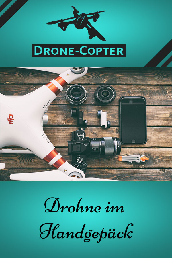 Drohne Handgepäck
