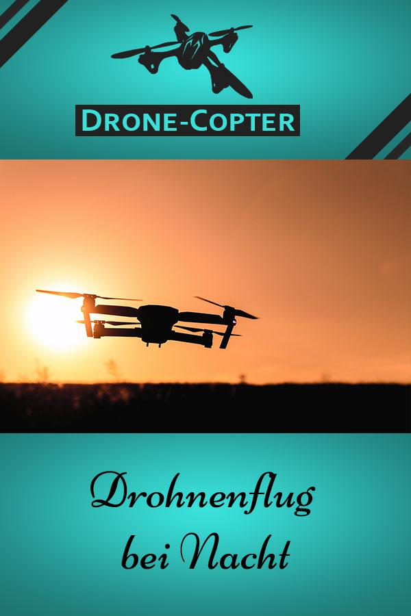 Drohnenflug bei Nacht