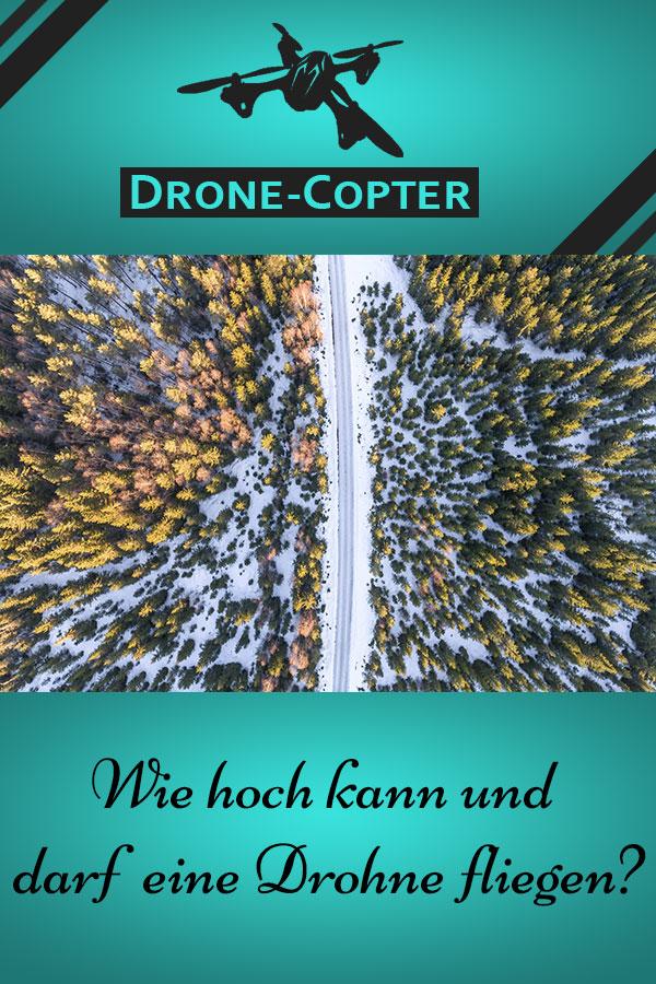 Wie hoch kann eine Drohne fliegen