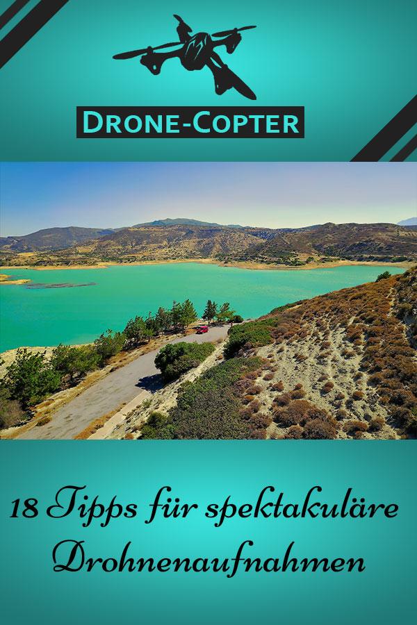 Tipps für Drohnenaufnahmen