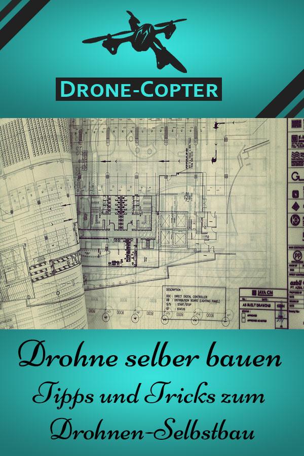 Drohne Eigenbau