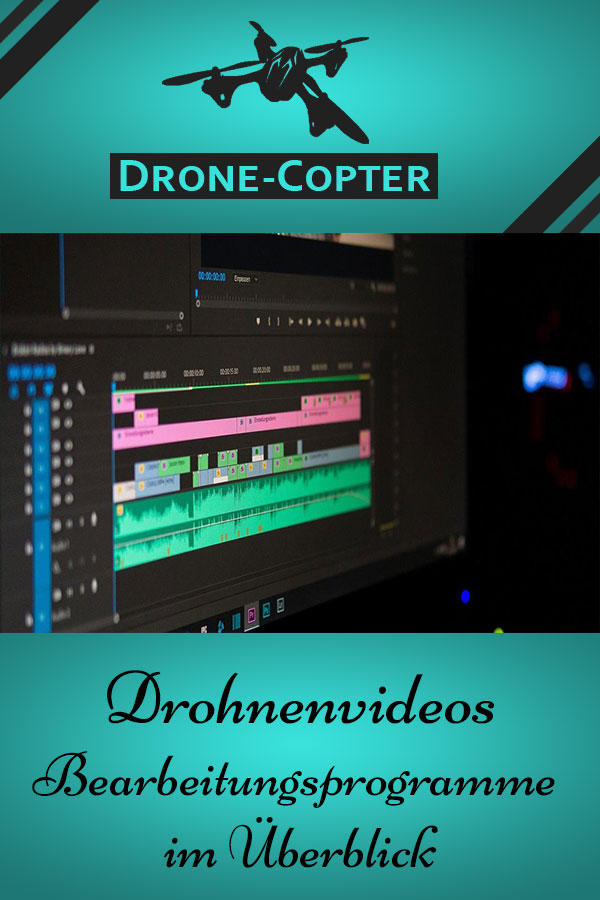Drohnenvideos bearbeiten