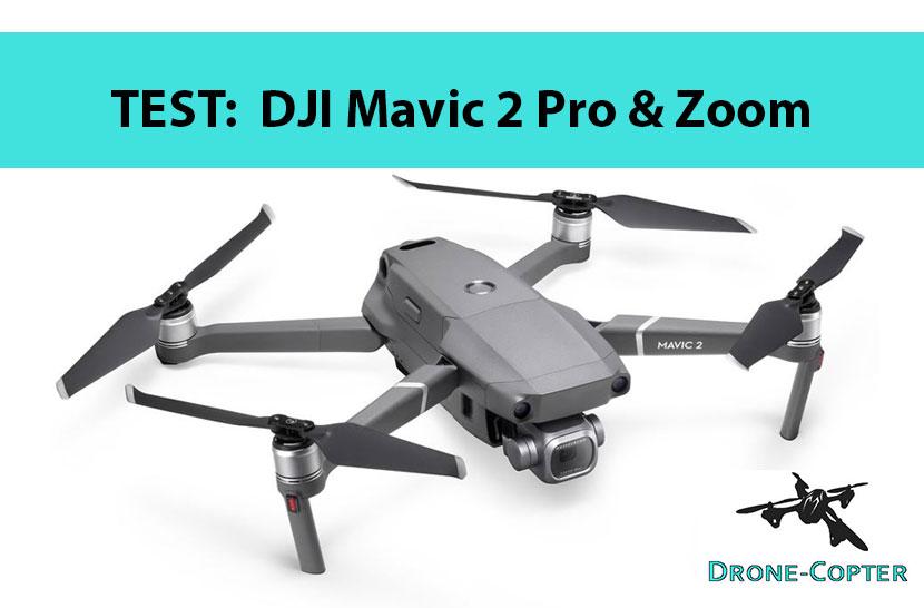 Test DJI Mavic 2 Pro / Zoom